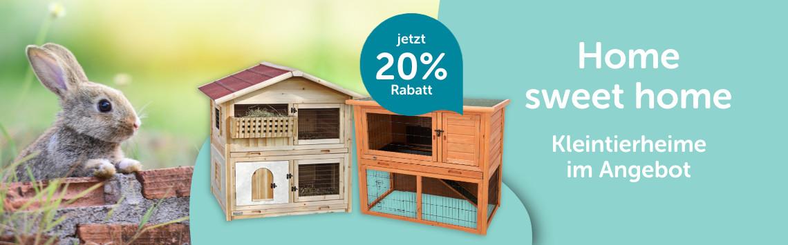 Kleintierheime mit 20%